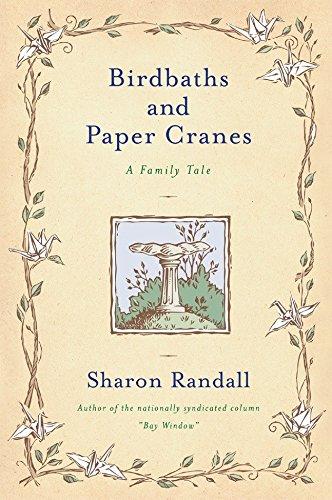 Birdbaths and Paper Cranes: A Family Tale