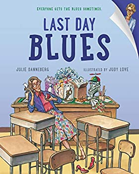 Last Day Blues  The Jitters Series