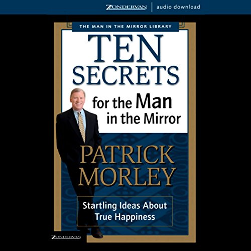 Ten Secrets for the Man in the Mirror audiobook cover art