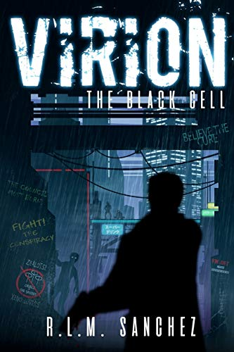 Virion: The Black Cell (Volume One of the Virion Series)