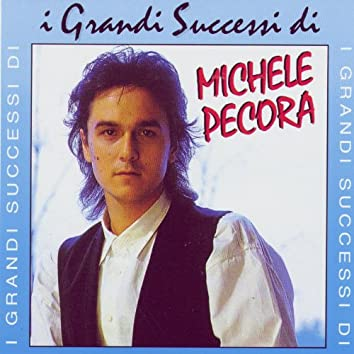 I Grandi Successi di Michele Pecora