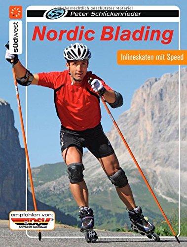 Nordic Blading: Inlineskaten mit Speed