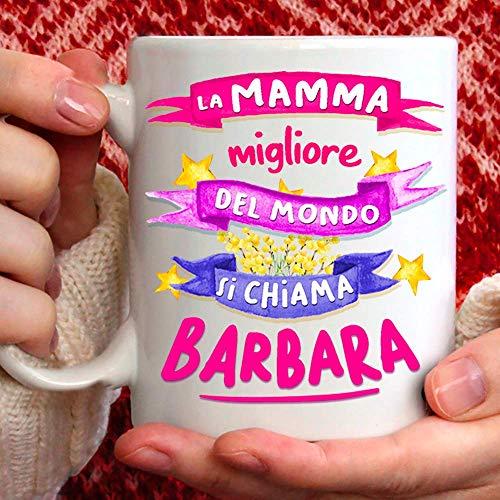Tasse Mama Barbara - das perfekte Geschenk für Mütter mit Namen BARBARA.