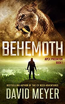 Behemoth (Apex Predator Book 1) by [David Meyer]