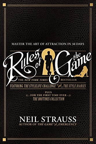 Rules of the Game by Neil Strauss (2009-10-27)