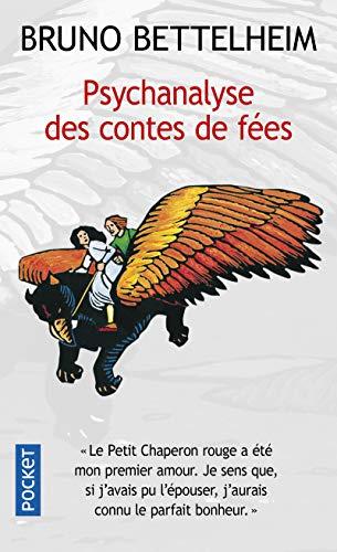 Psychanalyse des contes de fées (Docs/récits/es... [French] 2266095781 Book Cover