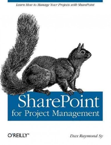 (SharePoint for Project Management) By Sy, Dux Raymond (Author) Paperback on (10 , 2008)