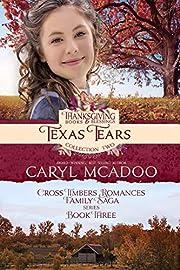 Texas Tears: Cross Timbers Romance Family Saga Book 3