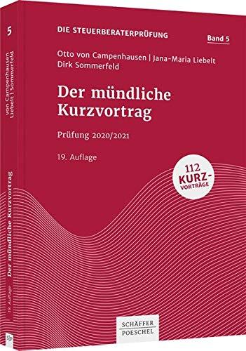 Der mündliche Kurzvortrag: Prüfung 2020/2021: Prfung 2020/2021 (Die Steuerberaterprüfung)