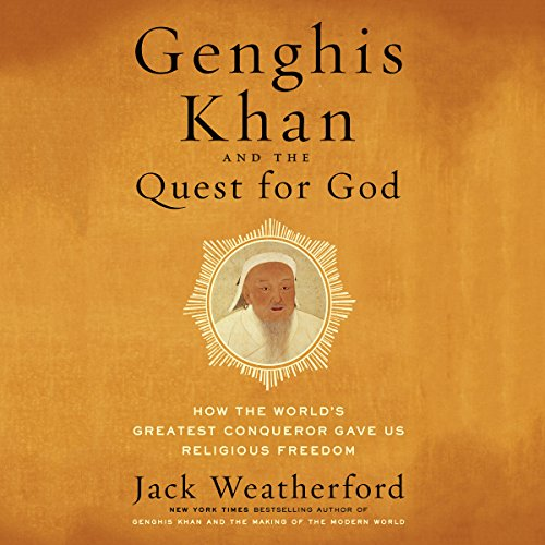 Genghis Khan and the Quest for God audiobook cover art