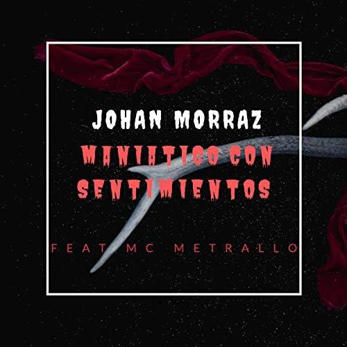 Johan Morraz feat. Mc Metrallo