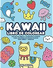 Kawaii libro de colorear: Más de 40 lindas y divertidas páginas para colorear de doodle Kawaii para niños y adultos