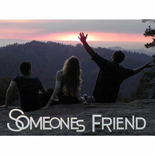 Someones Friend