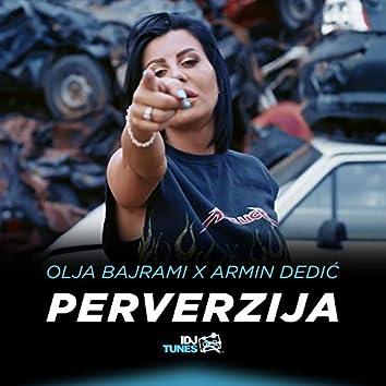 Perverzija (feat. Armin Dedić)