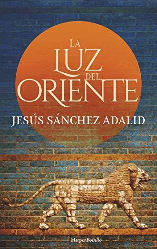 La luz del Oriente de Jesús Sánchez Adalid