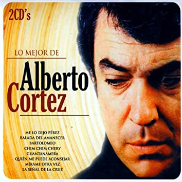 Lo mejor de Alberto Cortez (The Best of Alberto Cortez)