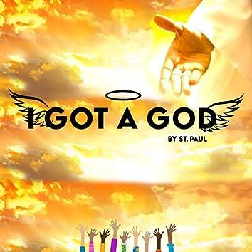 I GOT a GOD