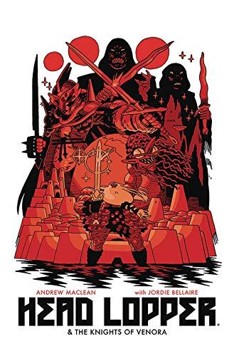 Head Lopper Volume 3: Head Lopper & The Knights of Venora