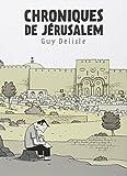 Chroniques de Jérusalem by Guy Delisle(2011-11-01)