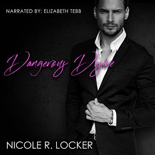 Dangerous Desire audiobook cover art