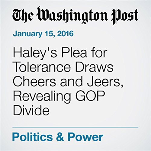 Haley's Plea for Tolerance Draws Cheers and Jeers, Revealing GOP Divide cover art