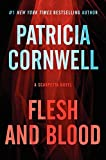 Image of Flesh and Blood: A Scarpetta Novel (Kay Scarpetta Series)