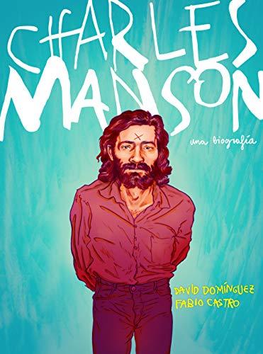 Charles Manson: Una biografía (Random Cómics)