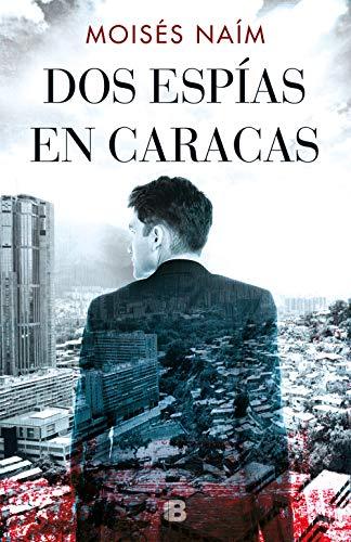 Dos espías en Caracas (La Trama)