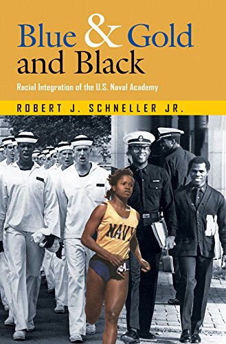 Blue & Gold and Black: Racial Integration of the U.S. Naval Academy: 115