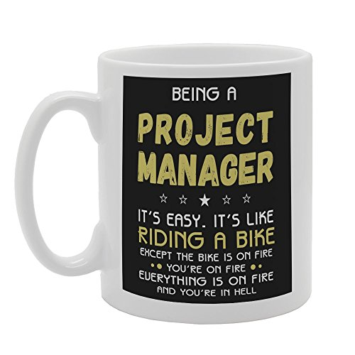 MG3287 Being A Project Manager Its Easy Its Like Novelty Gift Printed Tea Coffee Ceramic Mug