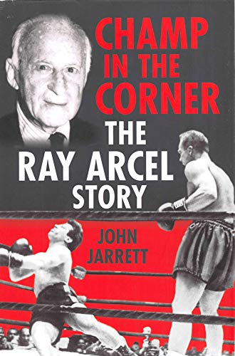 Champ in the Corner: The Ray Arcel Story (English Edition)