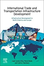 International Trade and Transportation Infrastructure Development: Infrastructure Development in North America and Europe