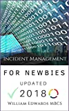 Incident Management for Newbies: Expert Guidance for Beginners (ITSM Book 2) (English Edition)