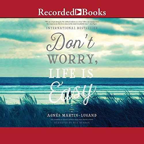 Don't Worry, Life Is Easy audiobook cover art