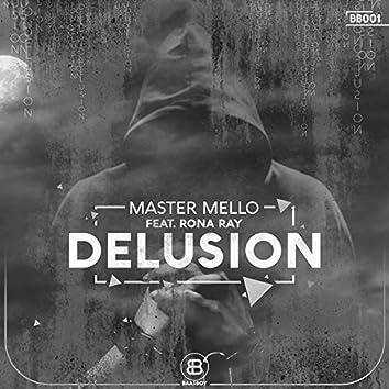 Delusion (feat. Rona Ray)