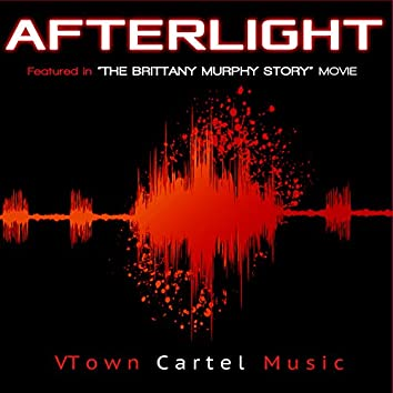 """Afterlight (Featured in """"The Brittany Murphy Story"""" Movie) - Single"""