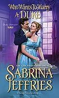 Who Wants to Marry a Duke: A Delightful Historical Regency Romance Book (Duke Dynasty)