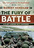 The Fury of Battle: D-Day as it Happened, Hour by Hour
