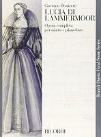 ドニゼッティ : オペラ「ランメルモールのルチア」/リコルディ社/ピアノ・ヴォーカル・スコア