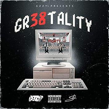 GR38TALITY