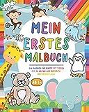 Mein erste Malbuch: Malbuch für Kinder mit Tiere - Über 90 Motive zum Ausmalen von süße Tiermotive Malbuch für Kinder Ausmalbuch und Malbücher für ... - Malbücher Geschenk Mädchen und Junge