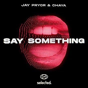 Say Something (Club Mix)