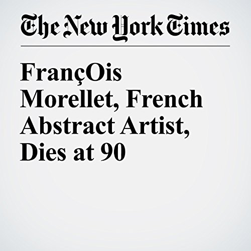 François Morellet, French Abstract Artist, Dies at 90 cover art