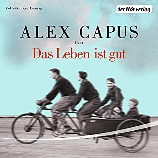 Das Leben ist gut                   By:                                                                                                                                 Alex Capus                               Narrated by:                                                                                                                                 Alex Capus                      Length: 6 hrs and 5 mins     Not rated yet     Overall 0.0