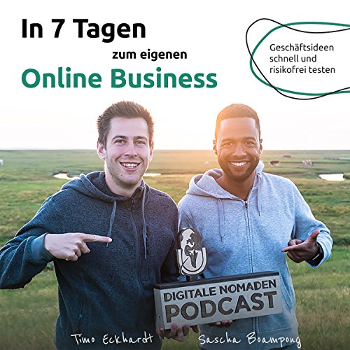 In 7 Tagen zum eigenen Online Business: Geschäftsideen schnell und risikofrei testen Titelbild