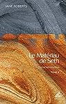 Une introduction, tome 2 : Le Matériau de Seth par Roberts