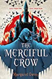 Merciful Crow (The Merciful Crow Series)