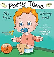 My First Potty Time Coloring Book (Everybody Potties!)