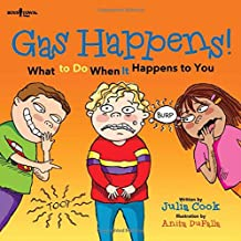 Gas Happens! What to Do When It Happens to You (Communicate With Confidence)