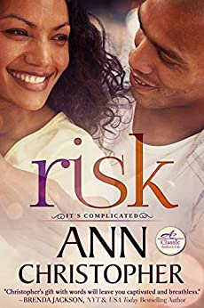 Risk (It's Complicated Book 2) by [Ann Christopher]